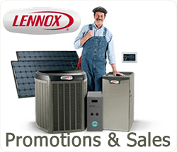 Lennox Air Conditioning Savings and Promotions